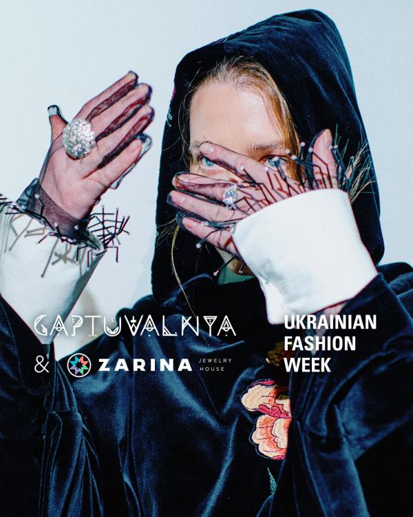 Ювелірний Дім ZARINA у фешн-показі Gaptuvalnya на Ukrainian Fashion Week